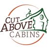 CUT ABOVE CABINS